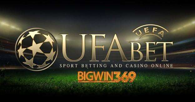 สมัคร UFABET ฟุตบอลออนไลน์ด้วยค่าที่ดีที่สุด ต้อง bigwin369